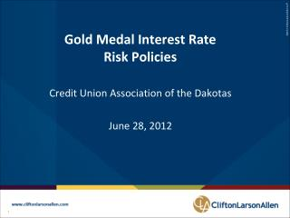 Gold Medal Interest Rate Risk Policies