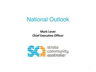 National Outlook Mark Lever Chief Executive Officer