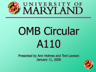 omb circular a110  presented by ann holmes and toni lawson january 11, 2006