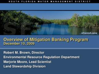 Overview of Mitigation Banking Program December 10, 2009