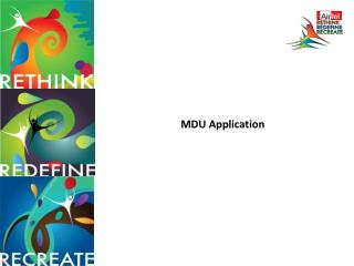 MDU Application