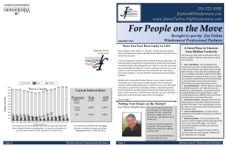 For People on the Move Brought to you by:  Jim  Tutton Windermere/ Professional Partners