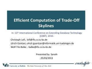 Efficient Computation of Trade-Off Skylines