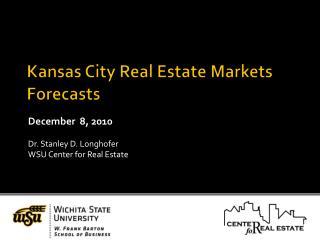 Kansas City Real Estate Markets Forecasts