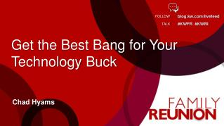 Get the Best Bang for Your Technology Buck
