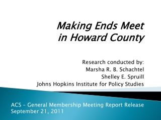 Research conducted by: Marsha R. B. Schachtel Shelley E. Spruill Johns Hopkins Institute for Policy Studies
