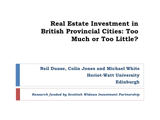 Real Estate Investment in  British Provincial Cities: Too  Much or Too Little?