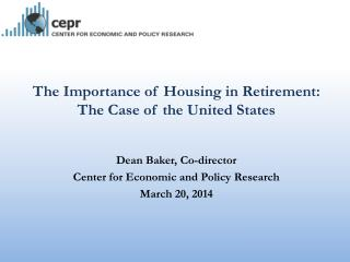 The Importance of Housing in Retirement: The Case of the United States
