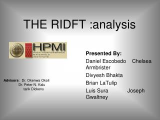 THE RIDFT :analysis