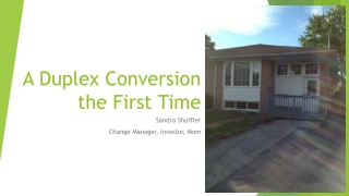 A Duplex Conversion  the  First Time