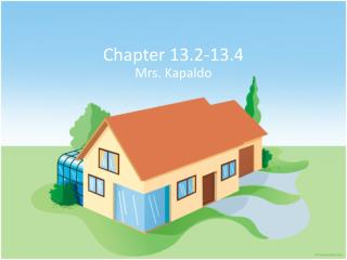 Chapter 13.2-13.4