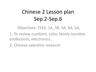 Chinese 2 Lesson plan  Sep.2-Sep.6