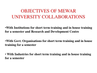 OBJECTIVES OF MEWAR UNIVERSITY COLLABORATIONS