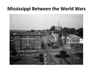 Mississippi Between the World Wars