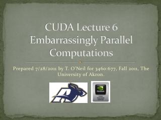 CUDA Lecture 6 Embarrassingly Parallel Computations