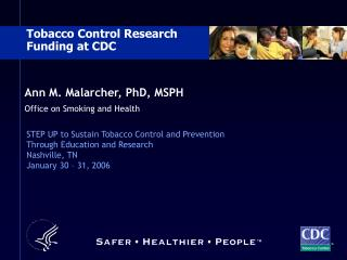 ann m. malarcher, phd, msph office on smoking and health