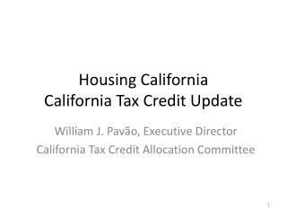 Housing California California Tax Credit Update