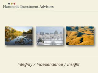Integrity / Independence / Insight