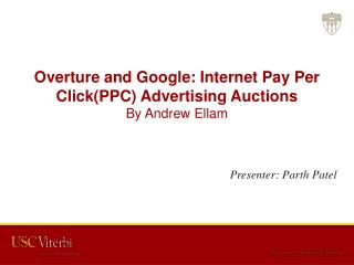 Overture and Google:  Internet Pay Per Click(PPC) Advertising Auctions  By Andrew  Ellam