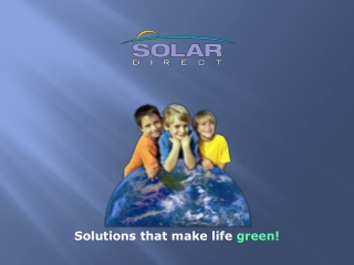 Solutions that make life  green!