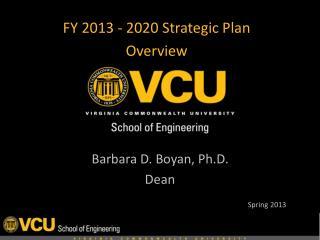 FY 2013 - 2020  Strategic Plan  Overview