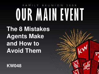 The 8 Mistakes Agents Make and How to Avoid Them