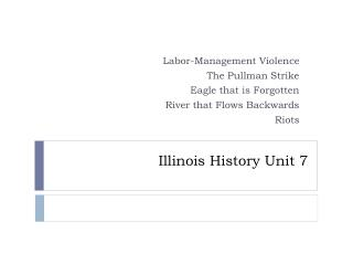 Illinois History Unit 7