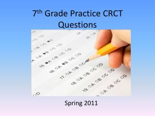 7 th  Grade Practice CRCT Questions