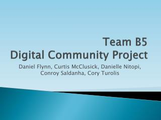 Team B5 Digital Community Project