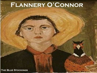 Flannery O�Connor