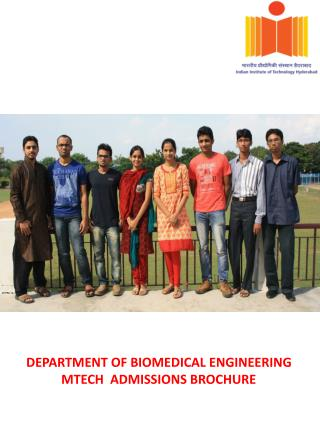 DEPARTMENT OF BIOMEDICAL ENGINEERING            MTECH  ADMISSIONS BROCHURE