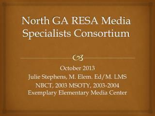 North GA RESA Media Specialists Consortium
