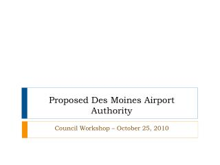 Proposed Des Moines Airport Authority