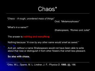 Chaos*