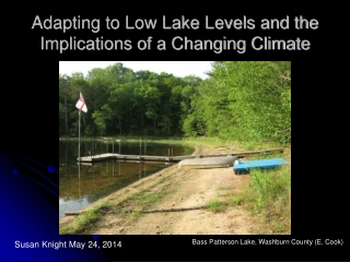 Adapting to Low Lake Levels and the Implications of a Changing Climate
