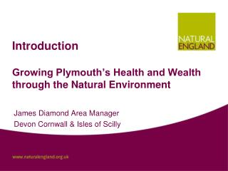 Introduction Growing Plymouth's Health and Wealth through the Natural Environment