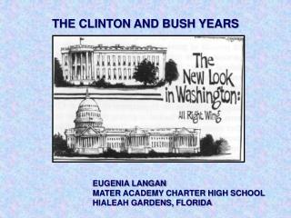 THE CLINTON AND BUSH YEARS