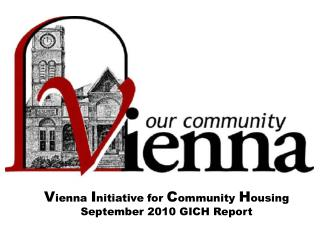 V ienna  I nitiative for  C ommunity  H ousing September 2010 GICH Report