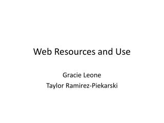 Web Resources and Use