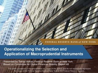 Operationalizing the Selection and Application of Macroprudential Instruments