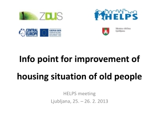 Info point for improvement of housing situation of old people