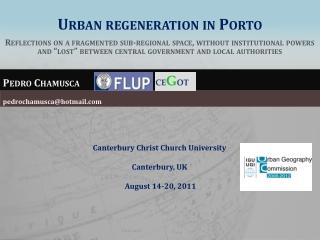 Urban regeneration in Porto