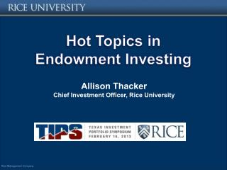 Hot Topics in Endowment Investing