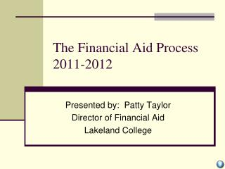 The Financial Aid Process 2011-2012