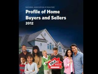 Characteristics of Home Buyers