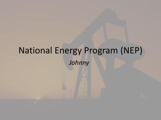National Energy Program (NEP)