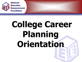 College Career Planning Orientation