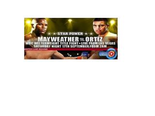 high voltage!! mayweather vs ortiz live stream 12 round hbo
