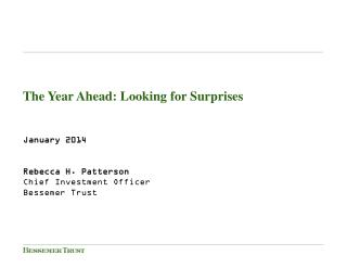 The Year Ahead: Looking for Surprises