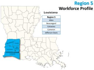 Region 5 Workforce Profile